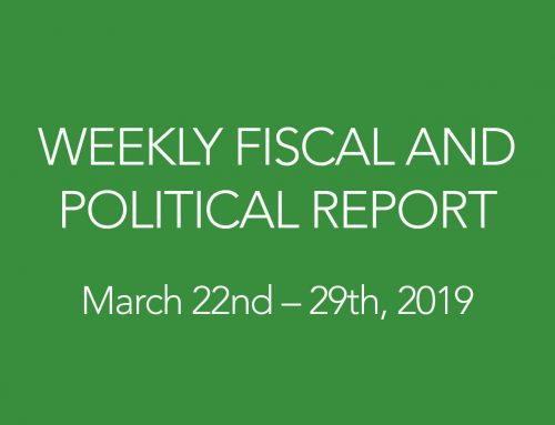 WEEKLY FISCAL AND POLITICAL REPORT March 22nd – 29th, 2019