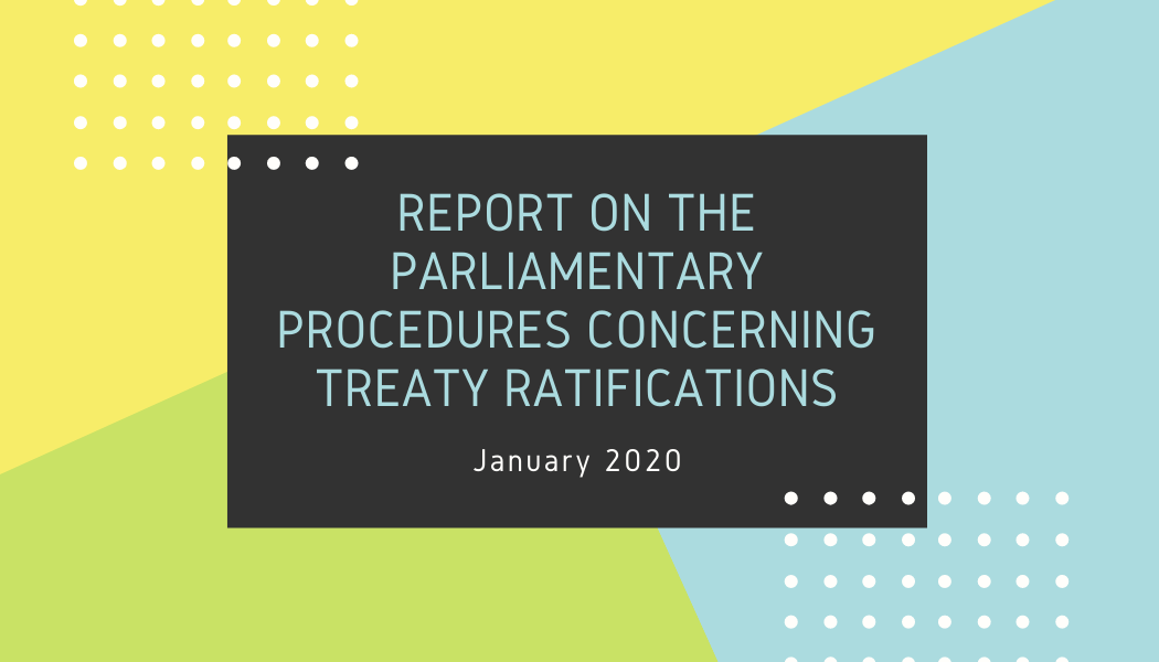 Report on the parliamentary procedures concerning treaty ratifications