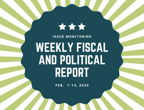 Weekly Fiscal and Political Report, Feb. 7th – 14th, 2020
